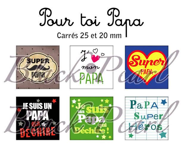 ° Pour toi Papa ° - Page de collage cabochons - 30 images