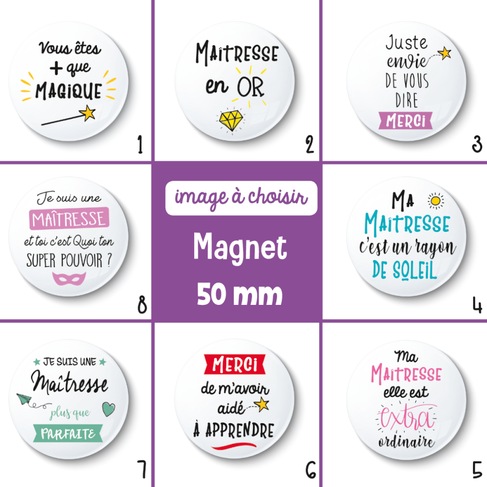 Magnet maîtresse - 50 mm - idée de cadeau maîtresse - Choix de l'image