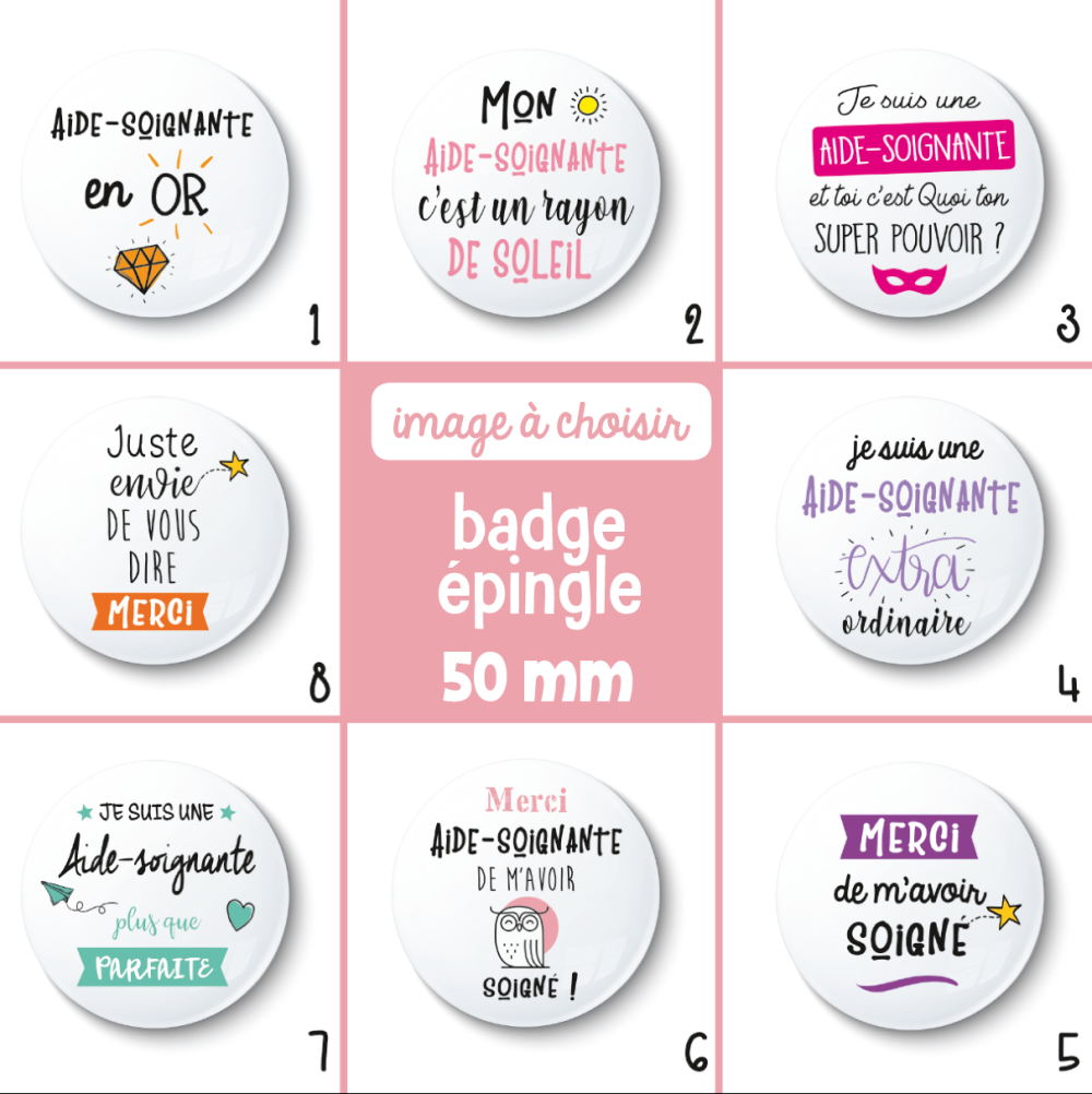 Badge épingle aide-soignante - 50 mm - Idée de cadeau aide-soignante - cadeau remerciement - Choix de l'image