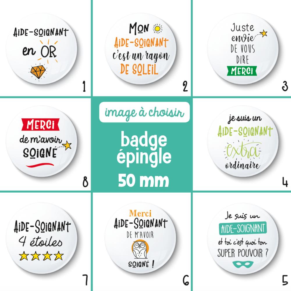 Badge épingle aide-soignant - 50 mm - Idée de cadeau aide-soignant - cadeau remerciement - Choix de l'image