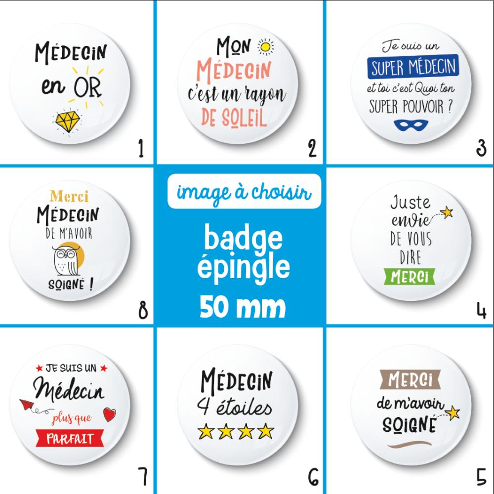 Badge épingle médecin - 50 mm - Idée de cadeau médecin - cadeau remerciement - Choix de l'image