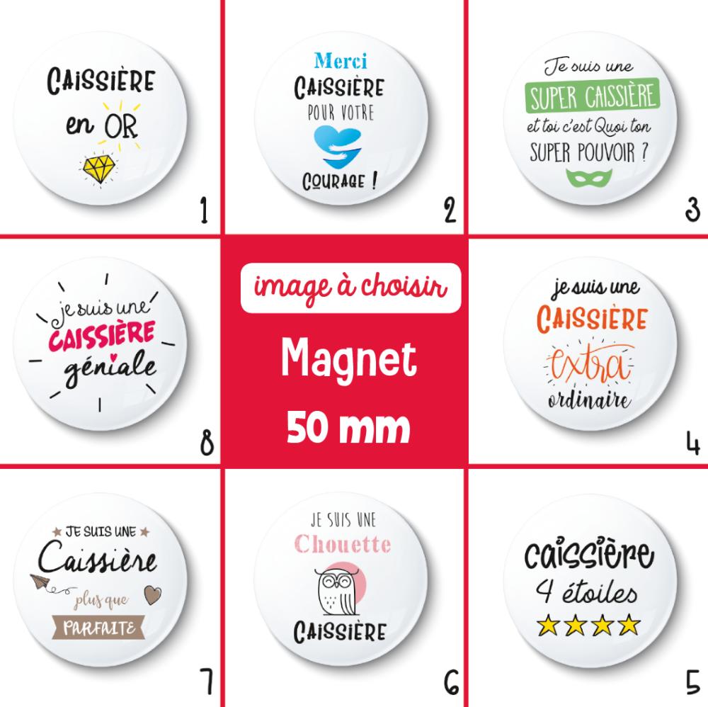 Magnet caissière - 50 mm - Cadeau caissière - Cadeau remerciement - Choix de l'image