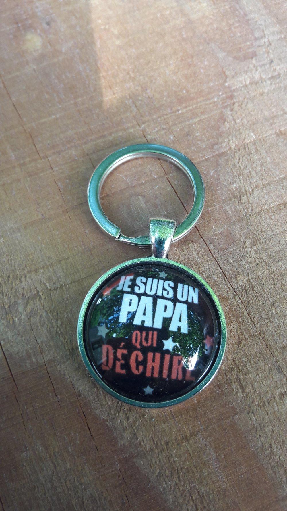 """Porte clés """" Papa qui déchire"""""""