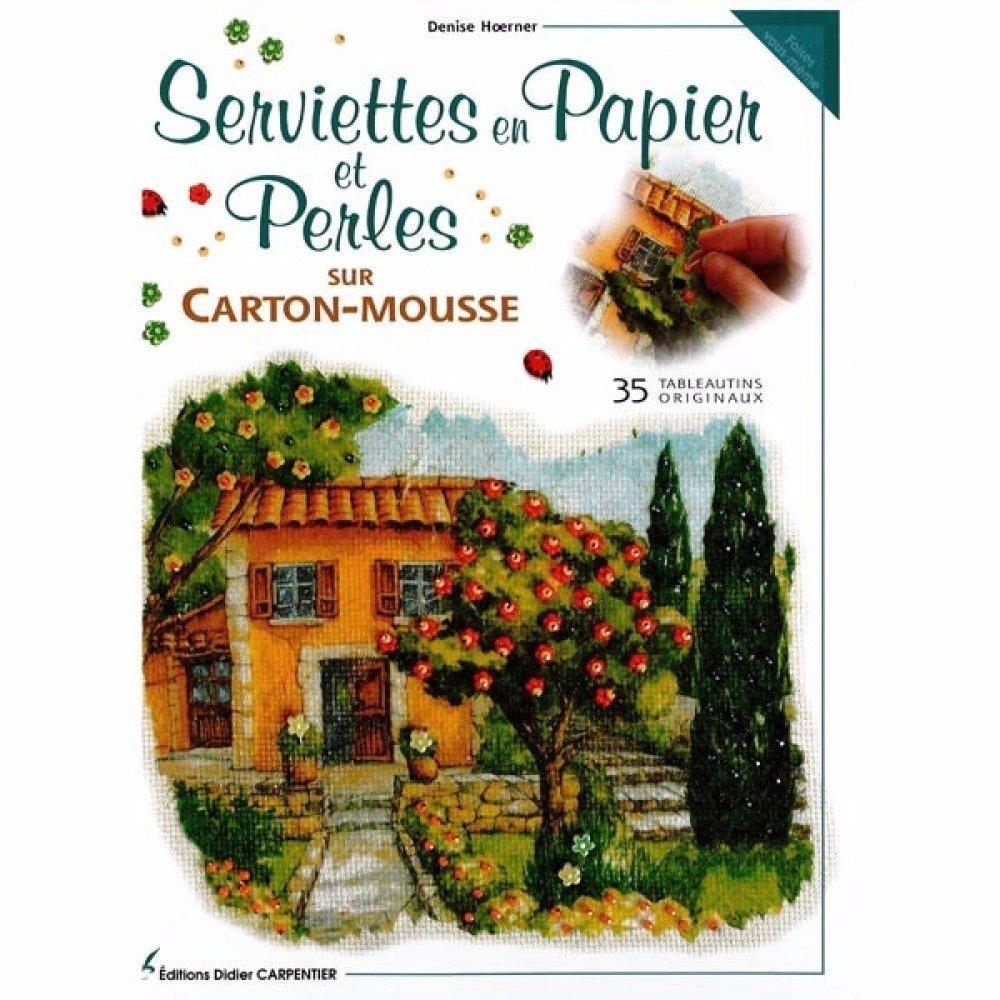 Serviettes En Papier Originales livre: serviettes en papier et perles sur carton mousse