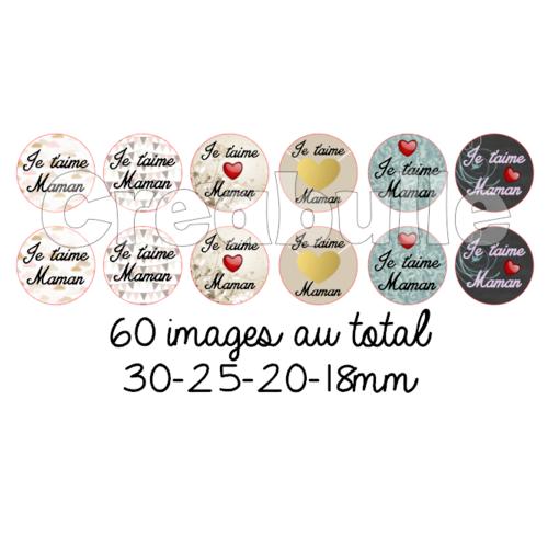 60 images digital numérique j'aime maman 4/ 30mm 25mm 20mm 18mm pour scrap, bijou ou même couture sur flex imprimable