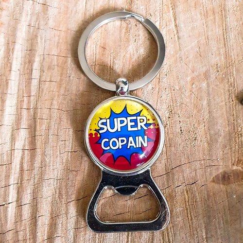 """Porte-clés décapsuleur """"super copain"""""""