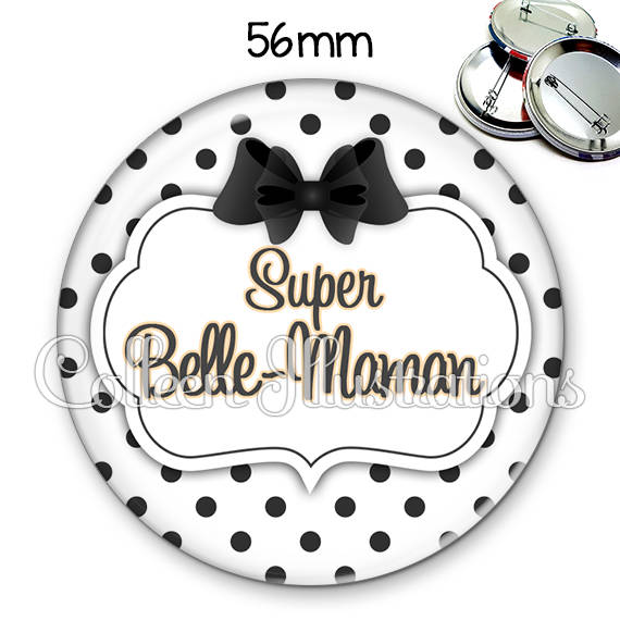 Badge 56mm Super belle-maman 006BLA01