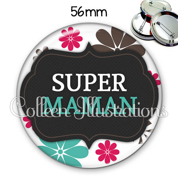 Badge 56mm Super maman 006BLA02