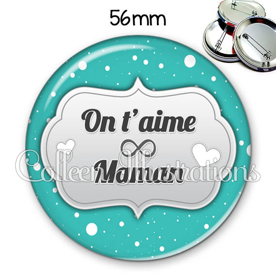Badge 56mm Maman on t'aime 006BLE05