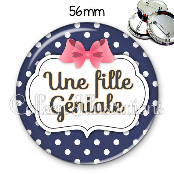 Badge 56mm Une fille géniale 006BLE06
