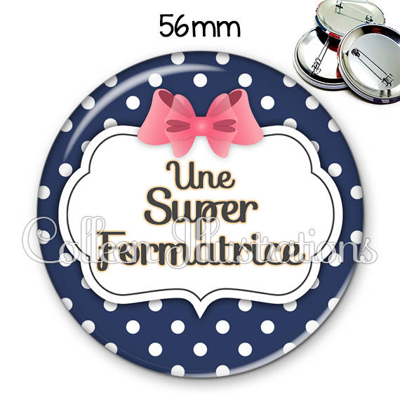 Badge 56mm Super formatrice 006BLE06