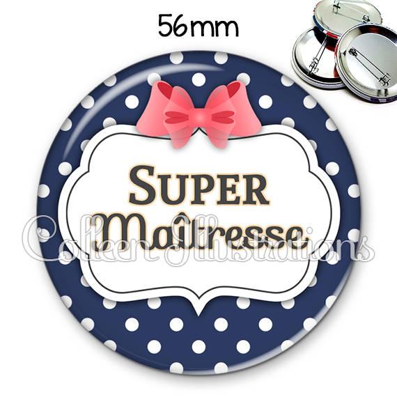 Badge 56mm Super maîtresse 006BLE06