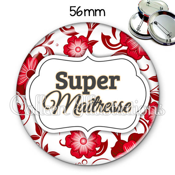 Badge 56mm Super maîtresse 006ROU01