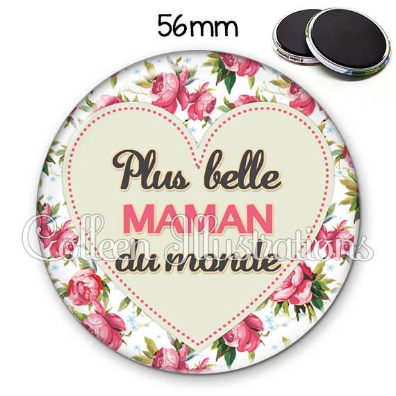 Magnet 56mm Plus belle des mamans 015MUL02