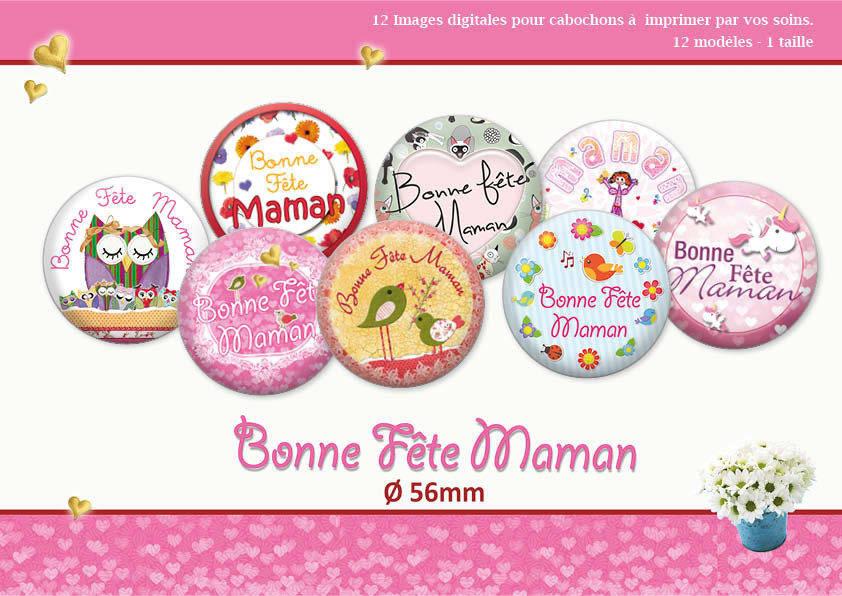 Bonne fête Maman    Ø 56mm   12 modèles   Planche d'images numériques pour cabochon pour vos bijoux   17065-56