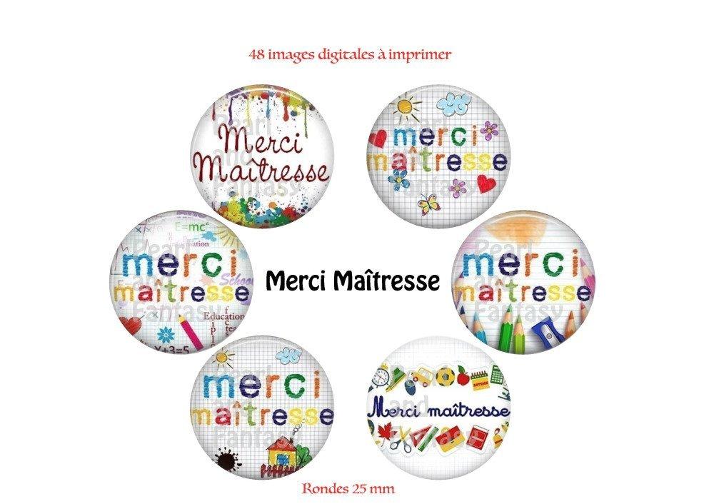 "Images Digitales Rondes ""Merci Maîtresse"" 25 mm"