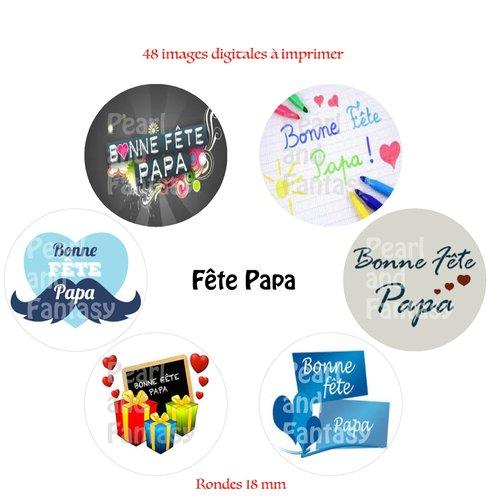 "Images digitales rondes ""fête papa"" 18 mm"