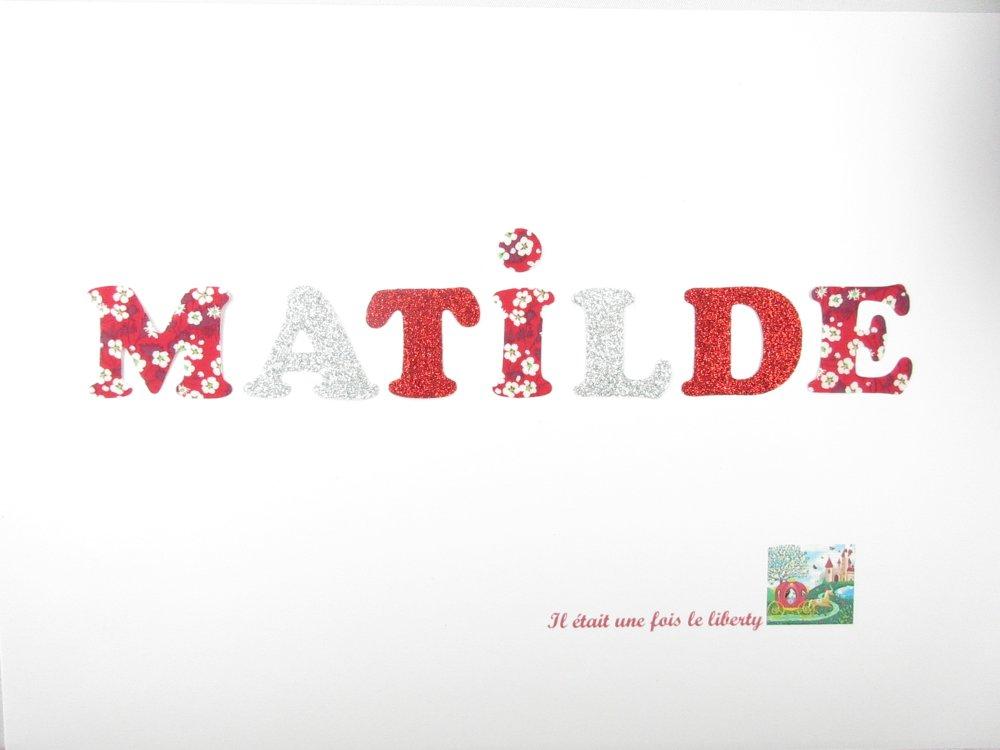 T2-3 cm de hauteur Appliqués thermocollants Prénom personnalisable de 7 lettres (MATILDE) en liberty Mitsi valeria rouge