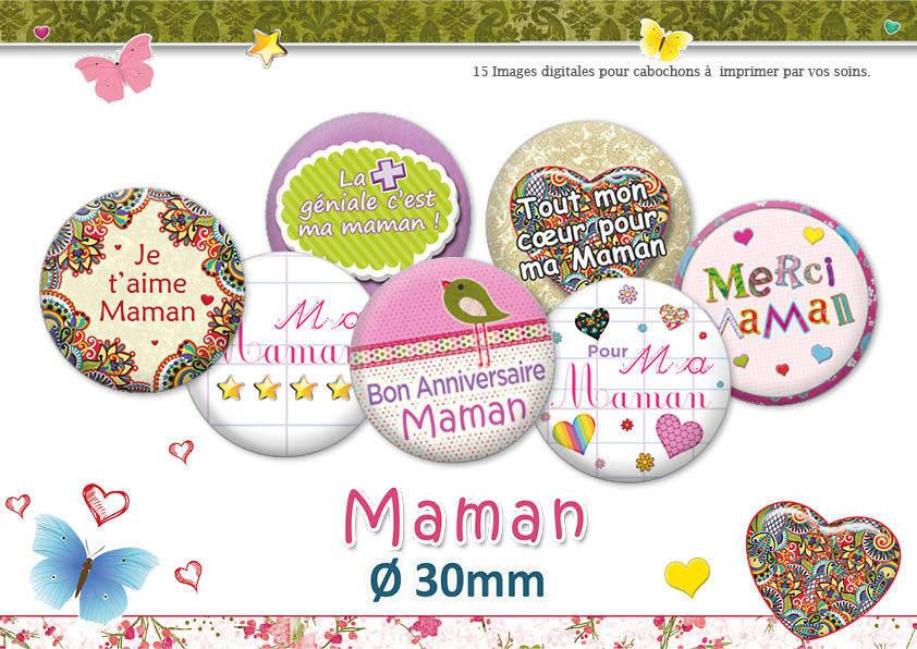 Maman | Ø30mm | 30 images - 15 modèles | Planche d'images numériques pour cabochon pour vos bijoux | 16046-30