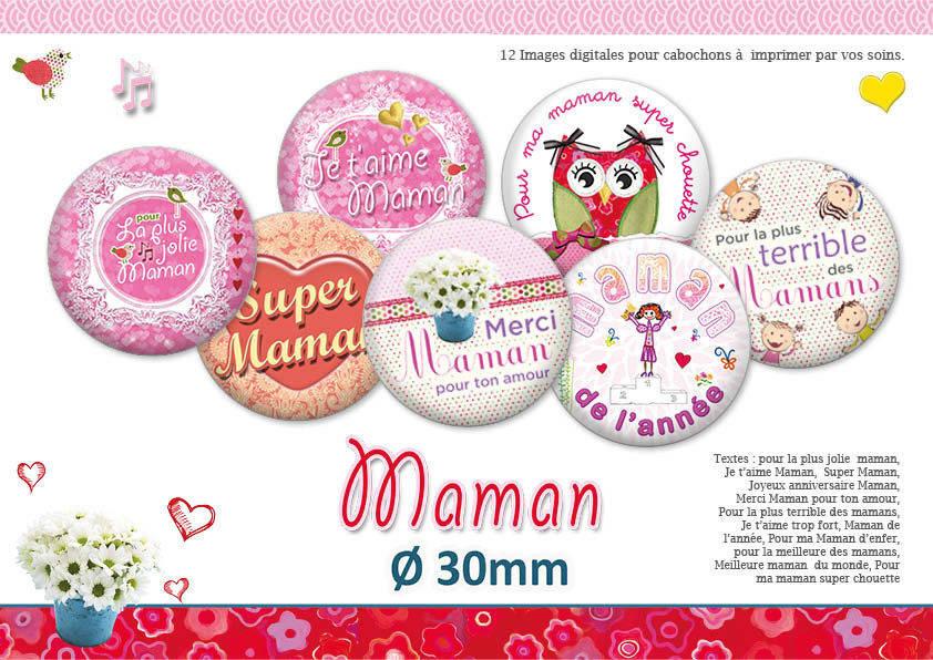 Maman |  Ø30mm | 30 images - 15 modèles | Planche d'images numériques pour cabochon pour vos bijoux | 16045-30