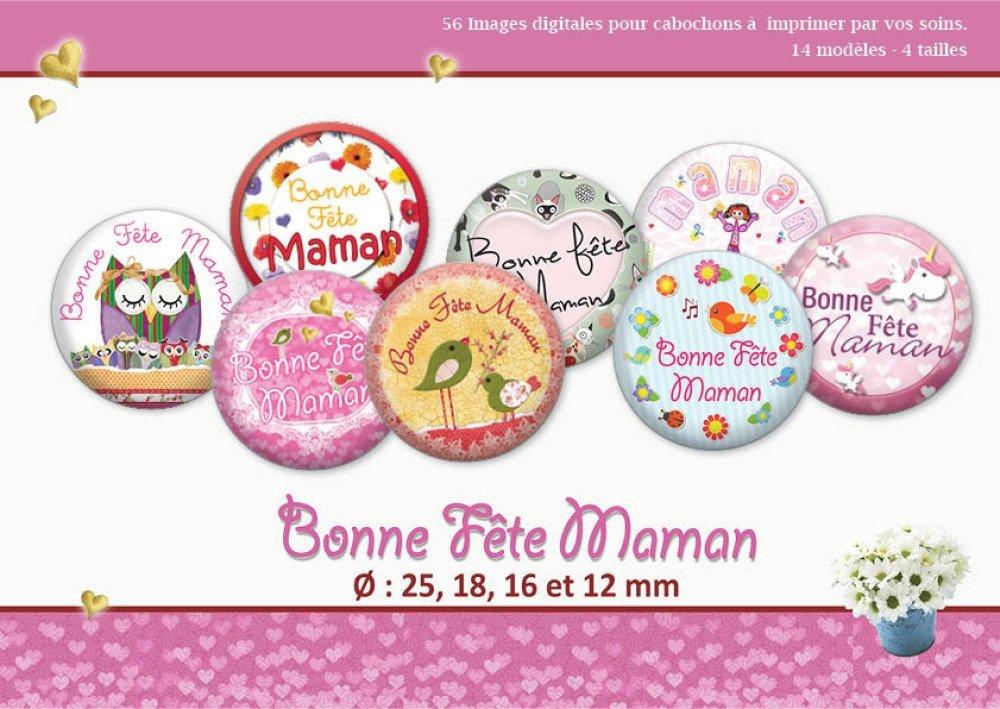 Bonne fête Maman |  Ø 25, 18, 16,12mm | 14 modèles | Planche d'images numériques pour cabochon pour vos bijoux | 17065-25-18-16-12
