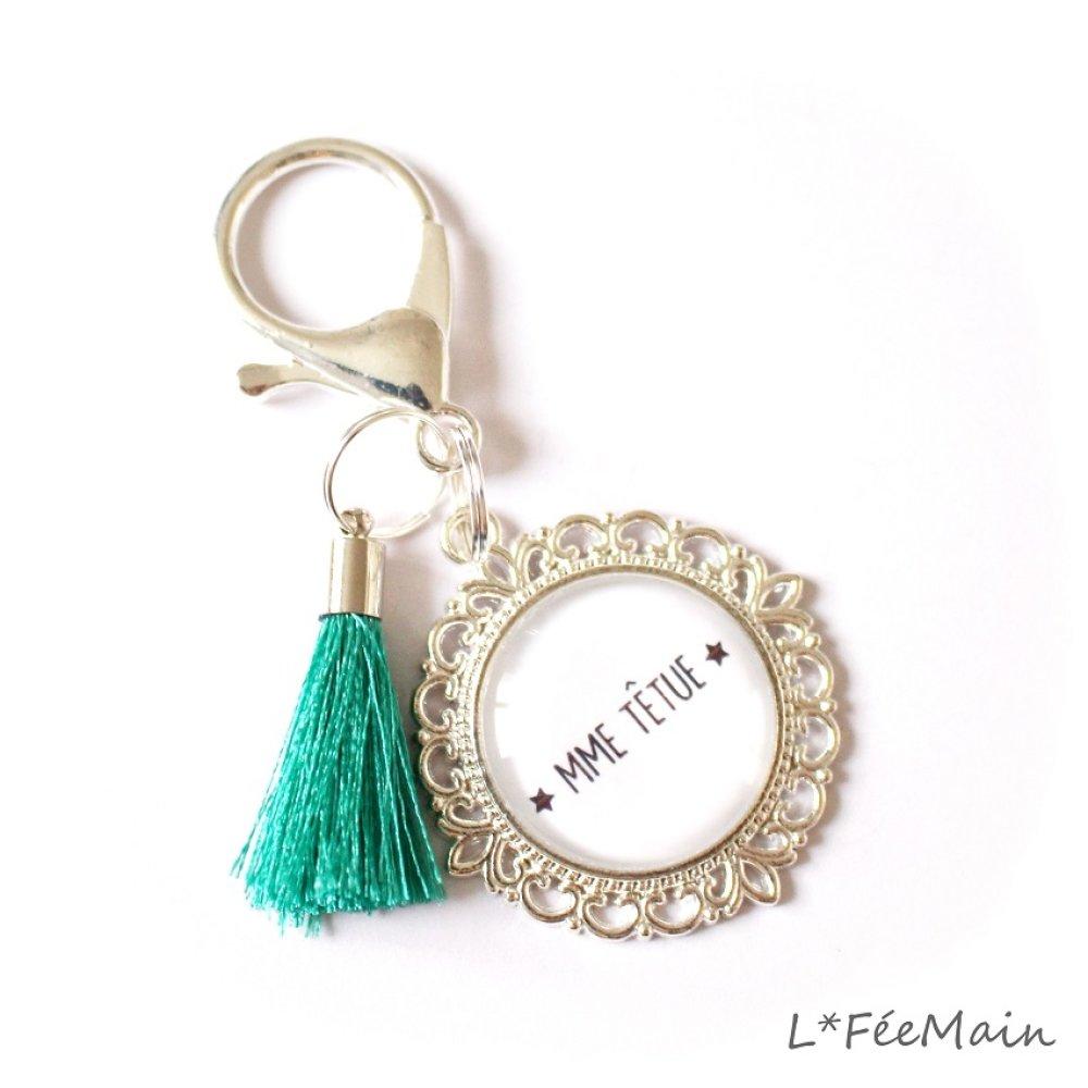 Porte Clés à message « Mme Têtue »