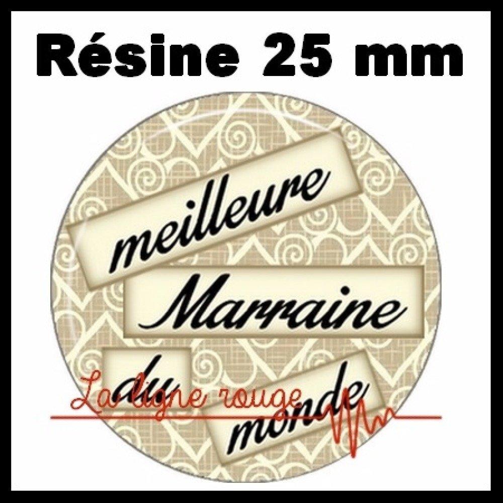 Cabochon rond à coller résine 25 mm - meilleure marraine du monde ( 1618 ) - texte, humour