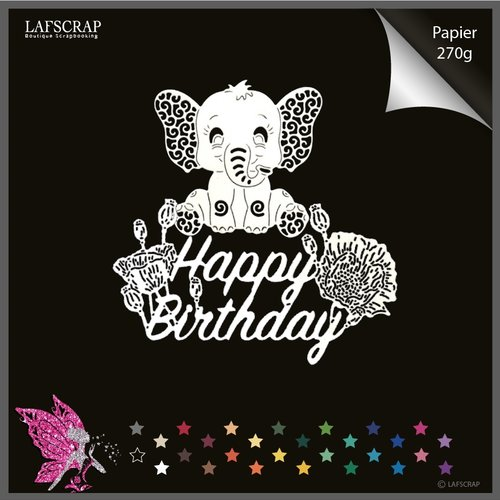Découpes scrapbooking animal éléphant, mot happy birthday, joyeux anniversaire, fleur coquelicot, bébé naissance, découpe papier die