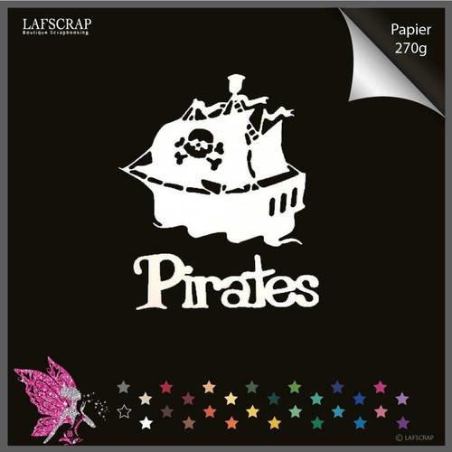 Découpes scrapbooking bateau mot pirate découpe papier embellissement die cut création
