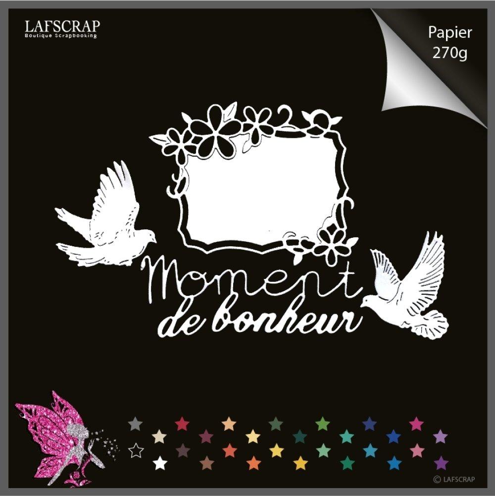 Découpes scrapbooking cadre fleur, étiquette tag, animal colombe oiseau, mot moment de bonheur, mariage noces bébé naissance