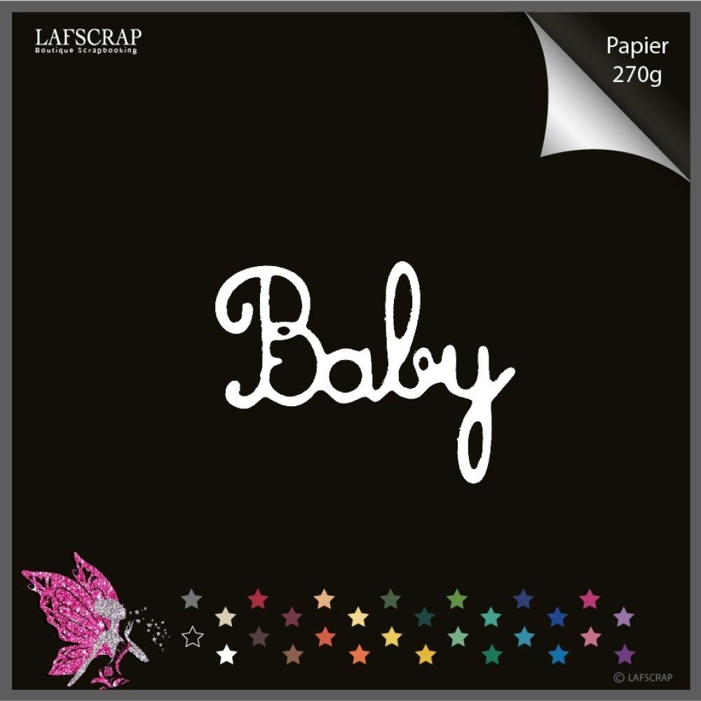 1 découpe scrapbooking, mot baby, bébé naissance, maternité découpe papier embellissement carte création
