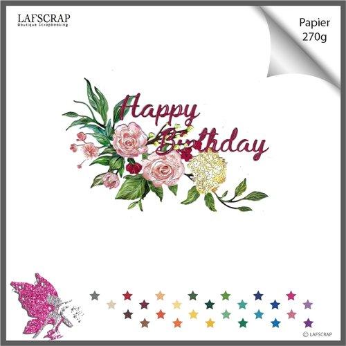 Découpe scrapbooking fleur feuille feuillage mot  birthday anniversaire fête mariage noces bébé naissance découpe papier embellissement