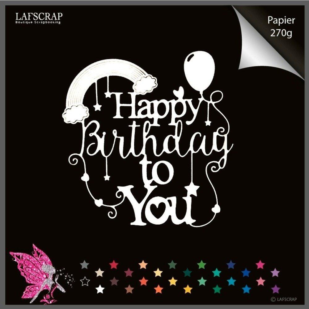 1 découpe scrapbooking mot happy birthday joyeux anniversaire ballon arc en ciel coeur étoile découpe papier embellissement