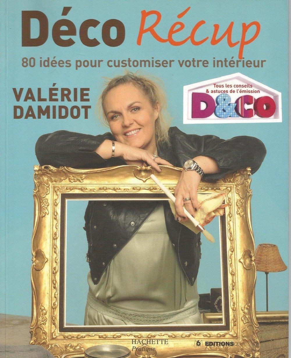 Livre de décoration «Déco Récup» de Valérie Damidot
