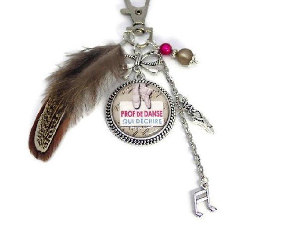 """Porte clés prof de danse, bijou de sac,""""Prof de danse qui déchire"""", cadeau de fin d'année"""
