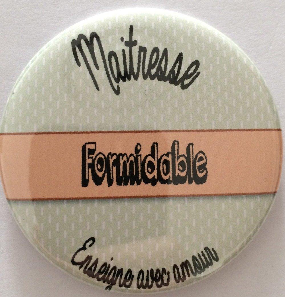 "Magnet Maitresse - ""Maitresse formidable"""