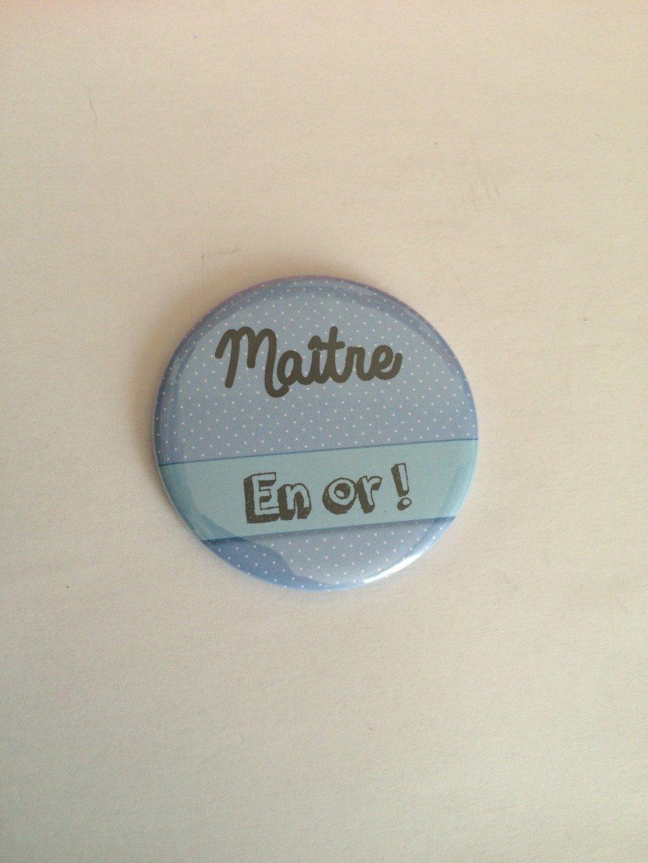 "Magnet Maître - ""Maître en or"""