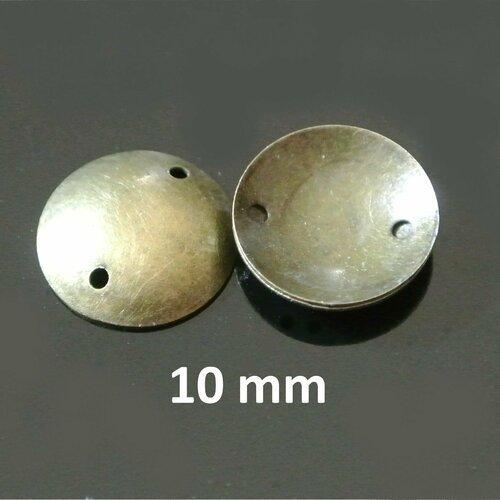 Lot de 10 connecteurs forme bouclier rond bombé et lisse 10 mm en métal couleur bronze, 2 trous 0,6 mm