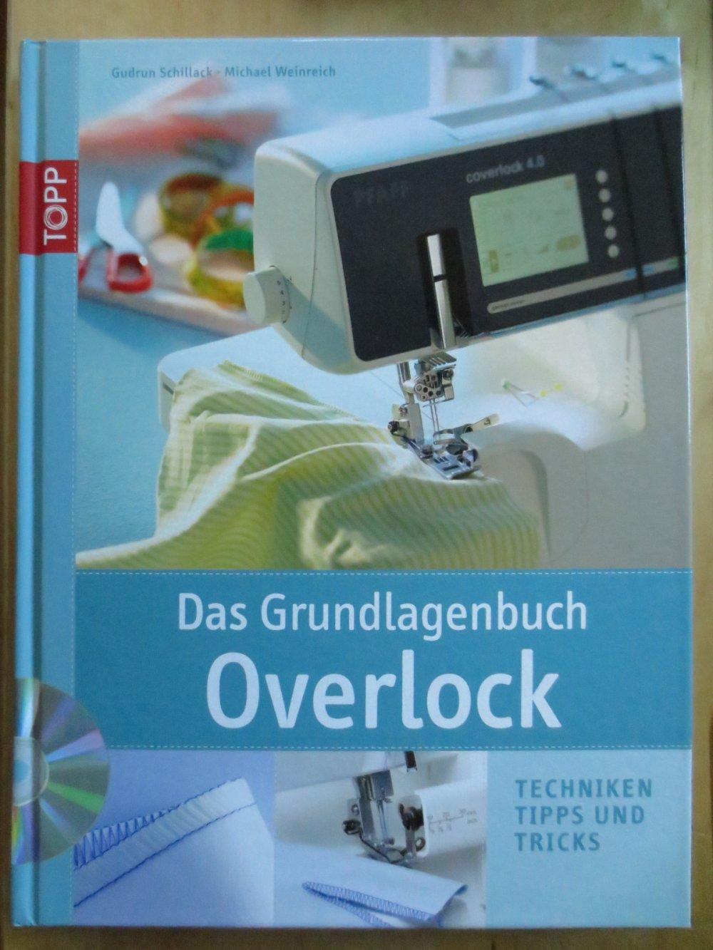 Das Grundlagenbuch Overlock