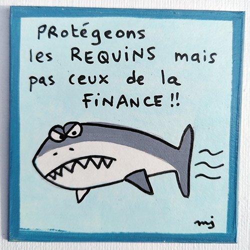 """Magnet protégeons les requins mais pas ceux de la finance"""""""