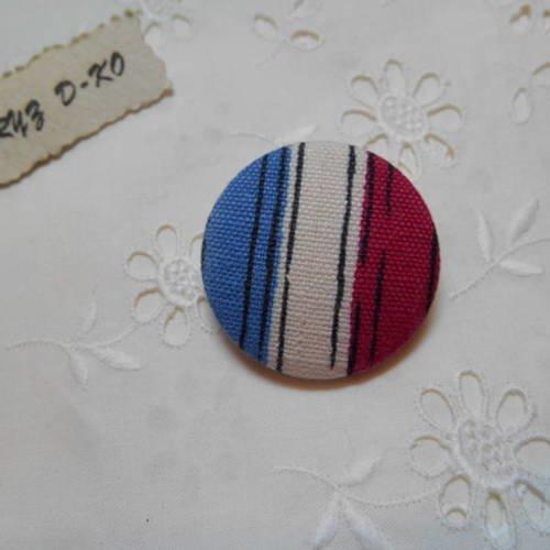 Bouton 32mm tissu ancien couleurs drapeau français
