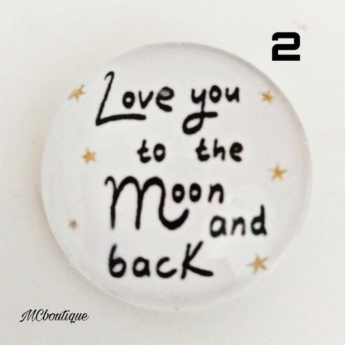 2 cabochons ronds en verre 20mm love to the moon
