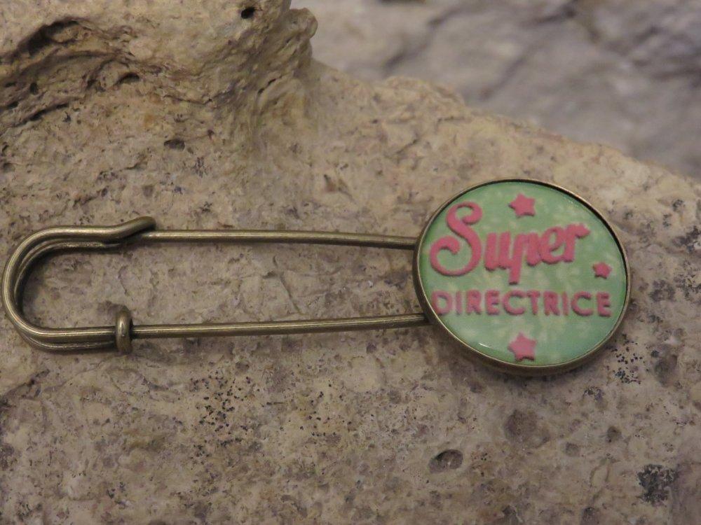"Broche épingle à nourrice ""collection SUPER DIRECTRICE"" 1"