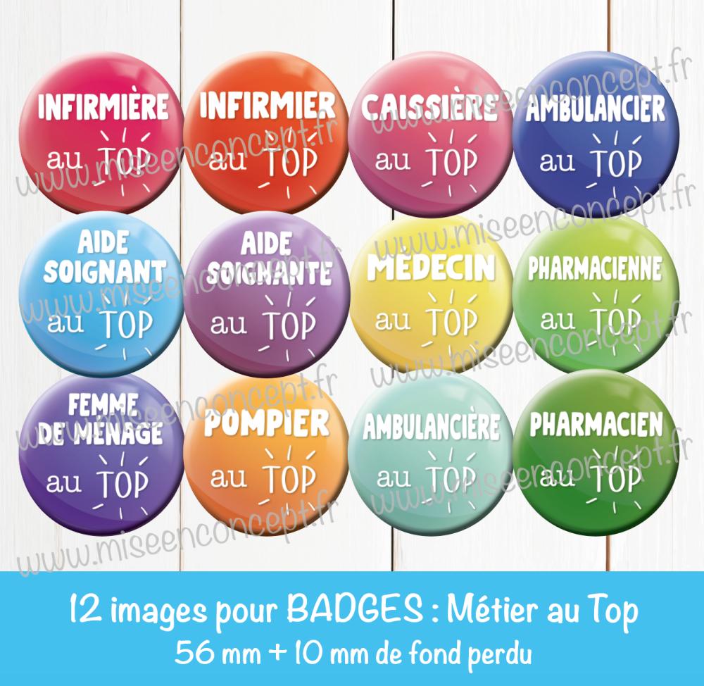 12 images digitales pour badges - 56 + 10 mm - métier au top - infirmière - aide-soignante - caissière - pompier