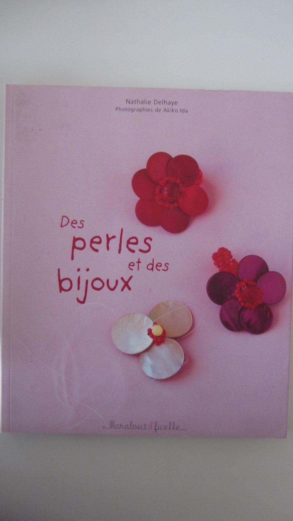 Livre Des Perles Et Des Bijoux Bijoux Fait Maison 58 Modeles Originaux Un Grand Marche