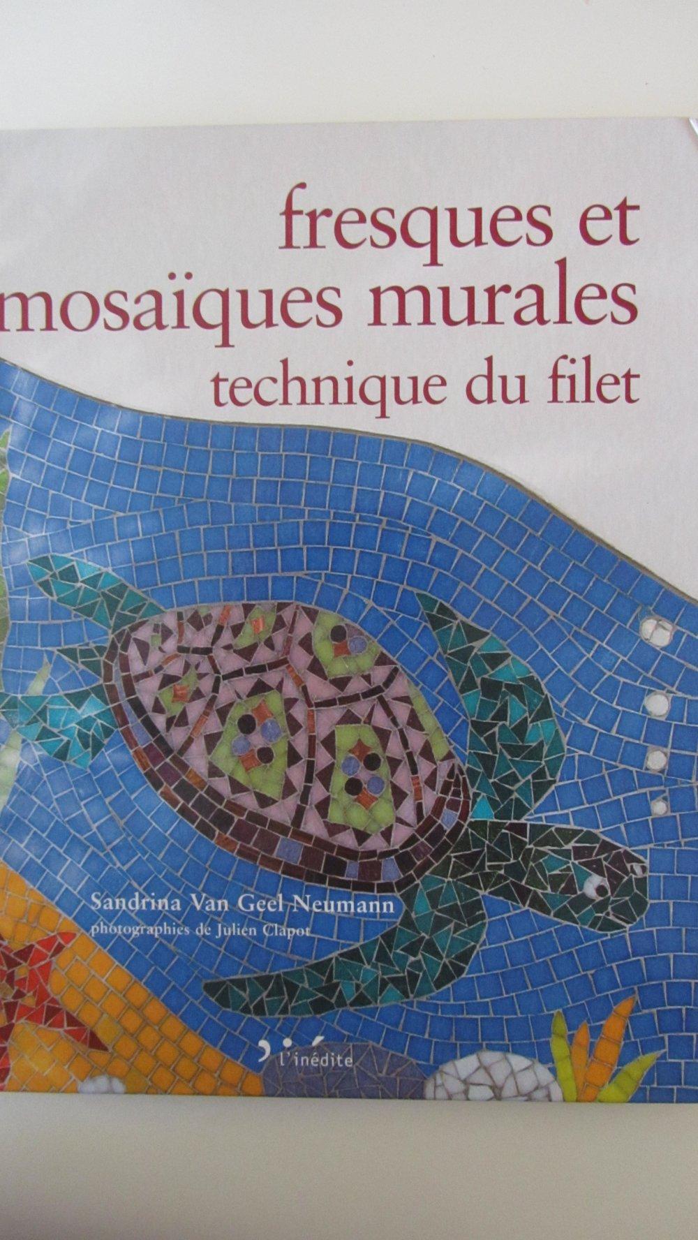 """Livre """"Fresques et mosaïques murales - technique du filet"""""""