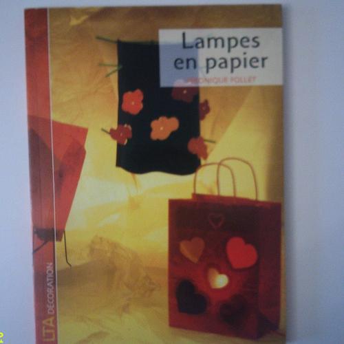 """Livre """"lampes en papier"""" créer des lampes, des appliques et suspensions originales - simple à réaliser"""