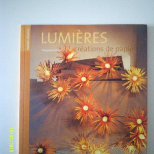 """Livre """"lumières créations de papier"""" - la lumière sublime le papier"""