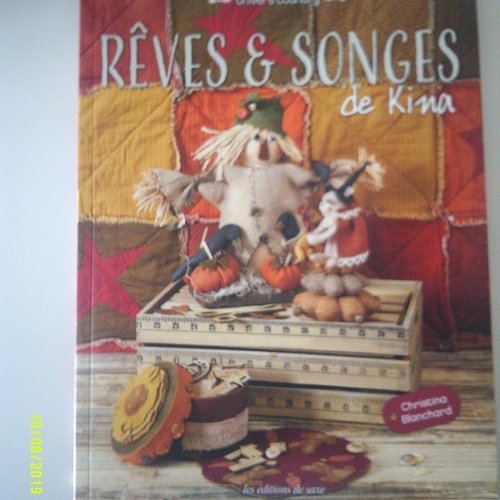 """Livre """"rêves et songes"""" de kina aux editions de saxe"""