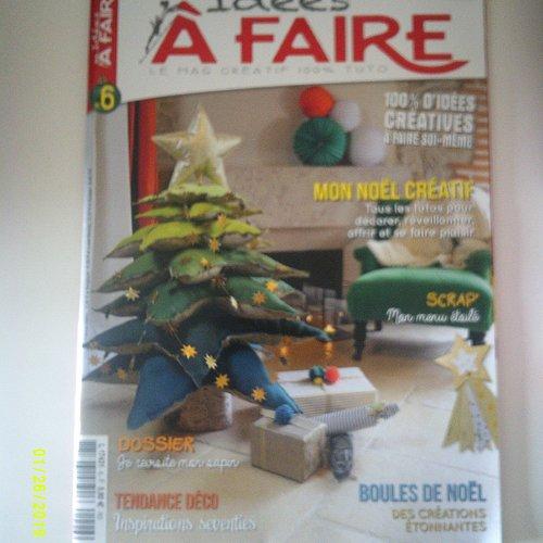 """Magazine """"idées à faire"""" idées créatives à faire soi-même - noël - novembre/décembre 2016"""